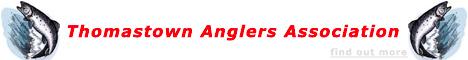 Thomastown Anglers Association
